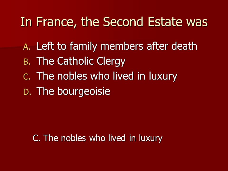 In France, the Second Estate was