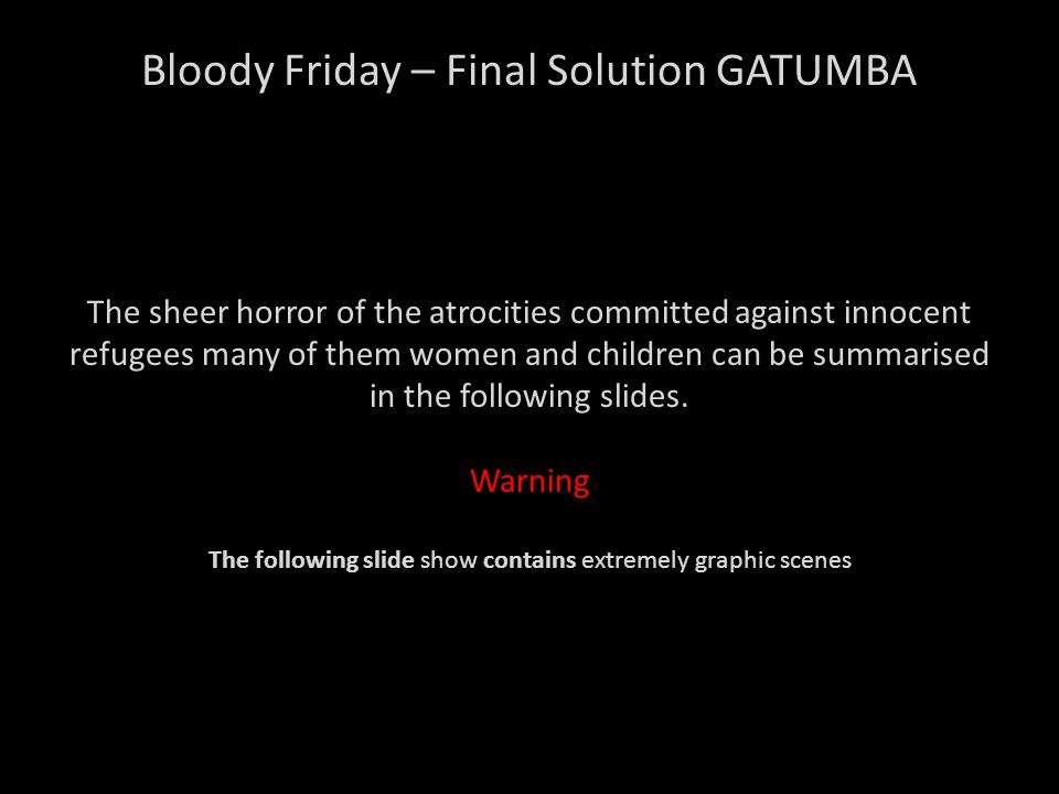 Bloody Friday – Final Solution GATUMBA