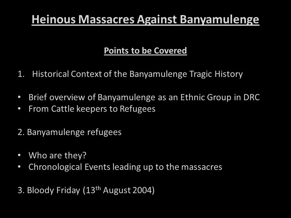 Heinous Massacres Against Banyamulenge