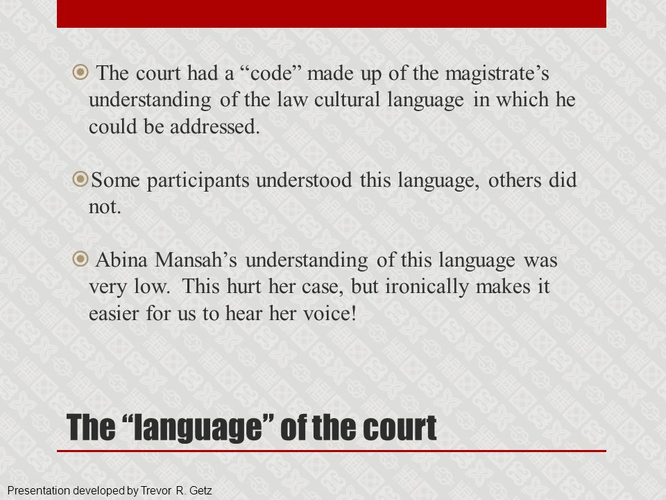 The language of the court