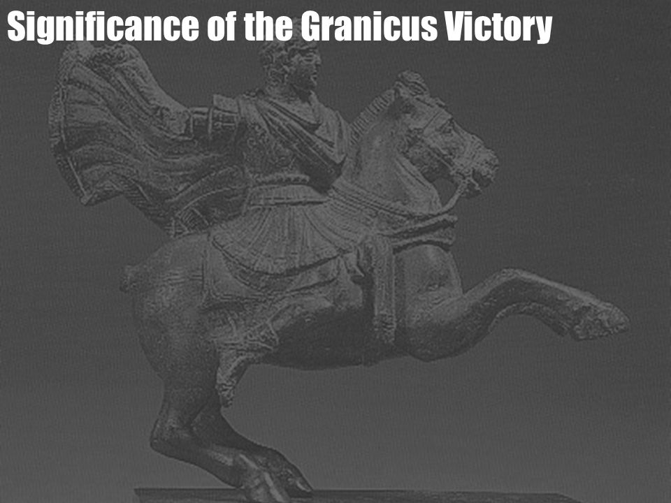Significance of the Granicus Victory