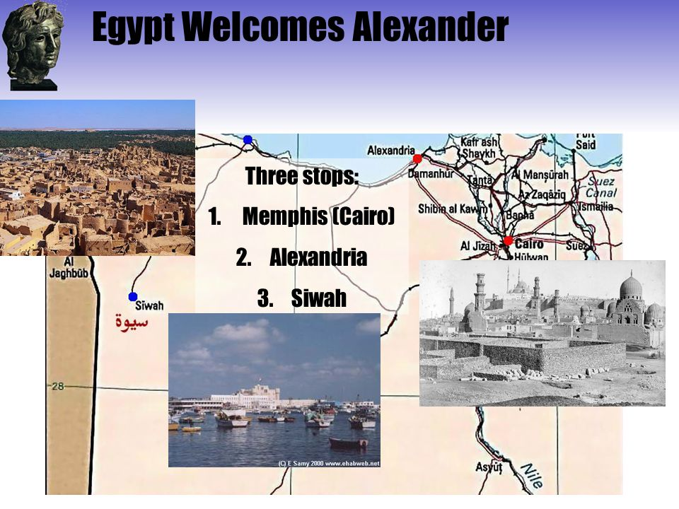 Egypt Welcomes Alexander