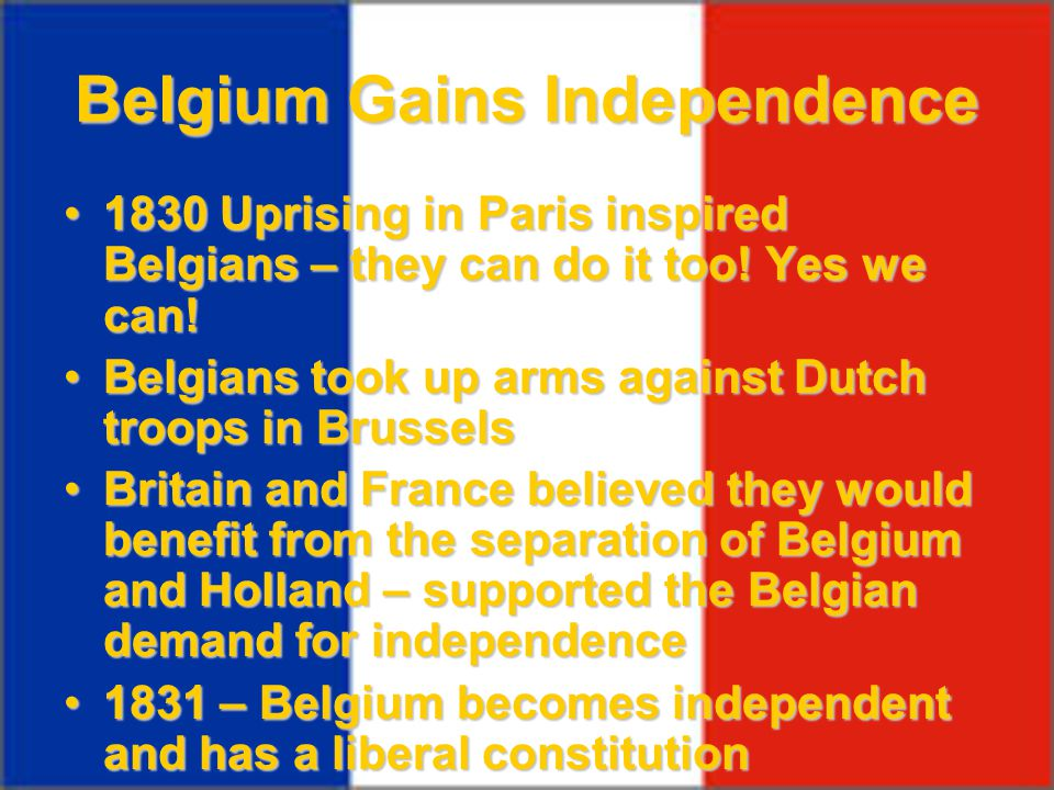 Belgium Gains Independence