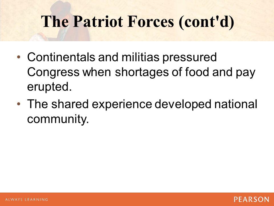 The Patriot Forces (cont d)