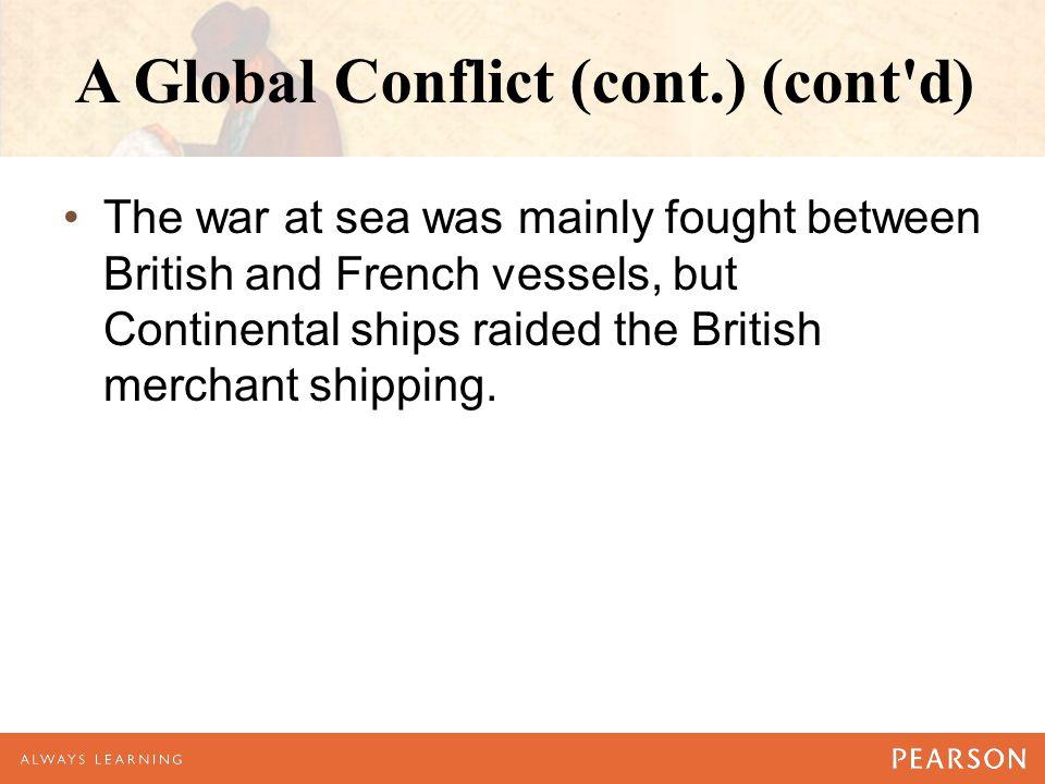A Global Conflict (cont.) (cont d)