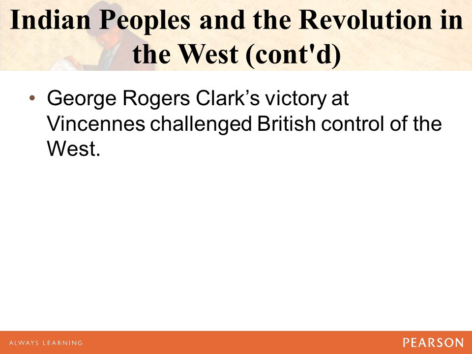 Indian Peoples and the Revolution in the West (cont d)