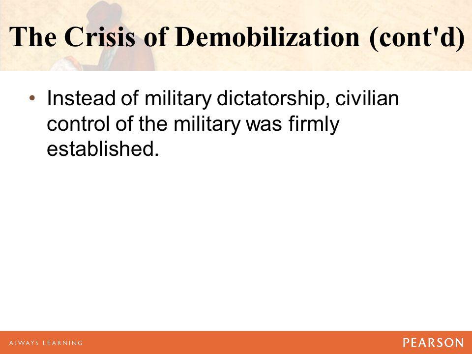 The Crisis of Demobilization (cont d)