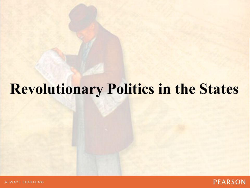 Revolutionary Politics in the States