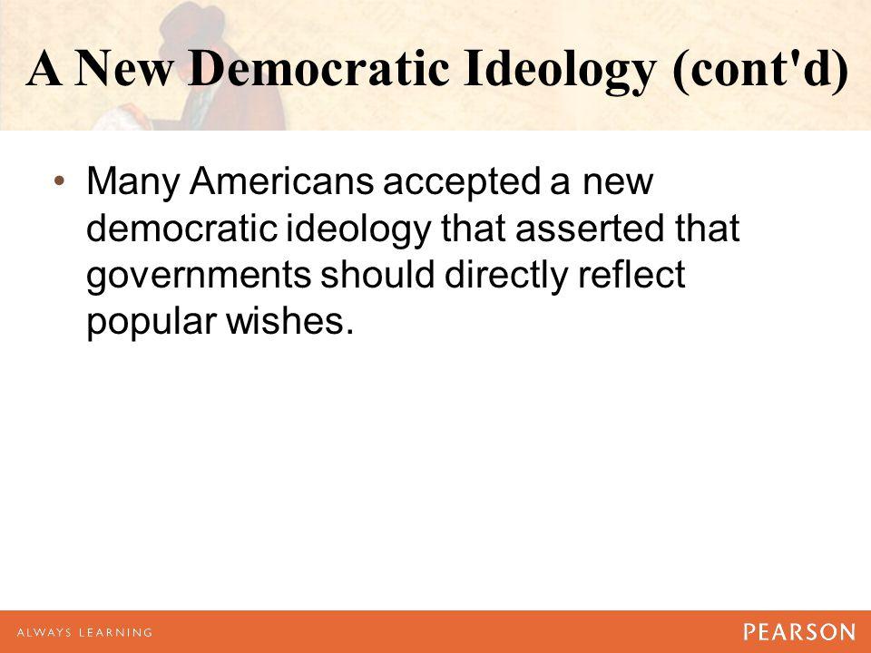 A New Democratic Ideology (cont d)
