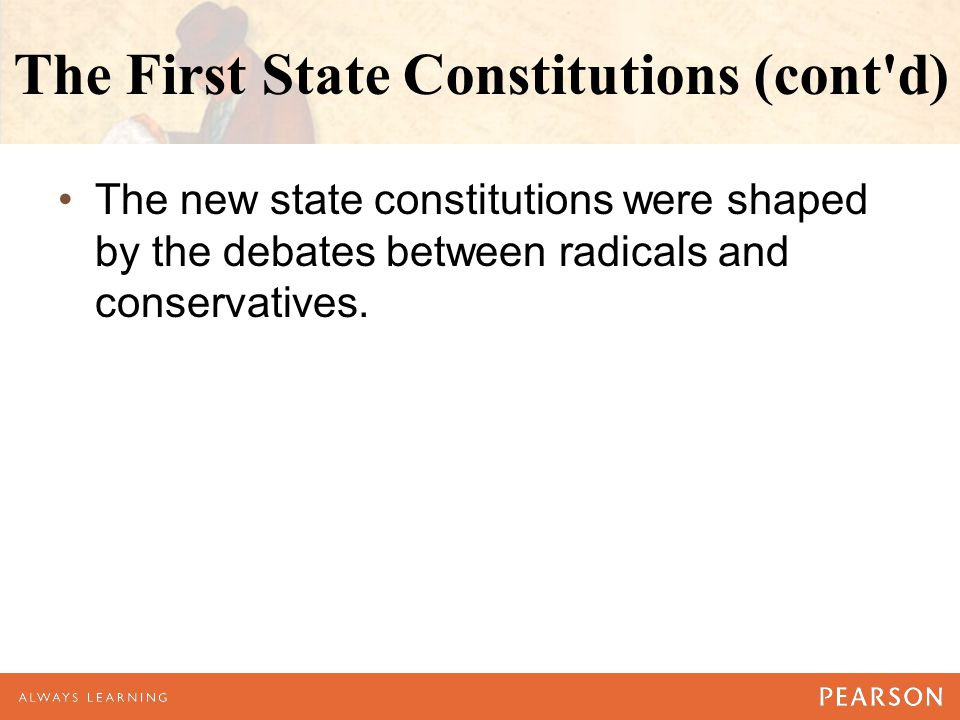 The First State Constitutions (cont d)