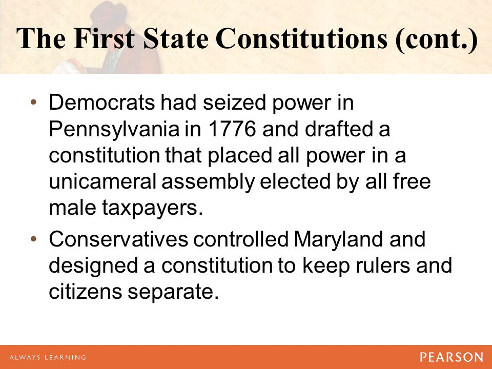 The First State Constitutions (cont.)