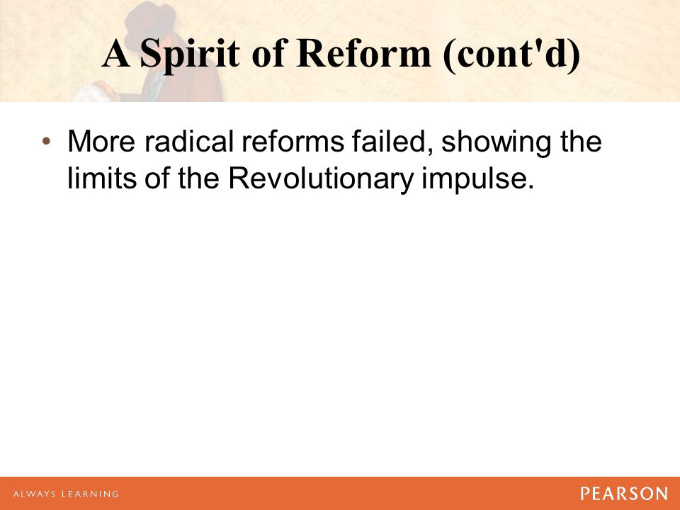 A Spirit of Reform (cont d)