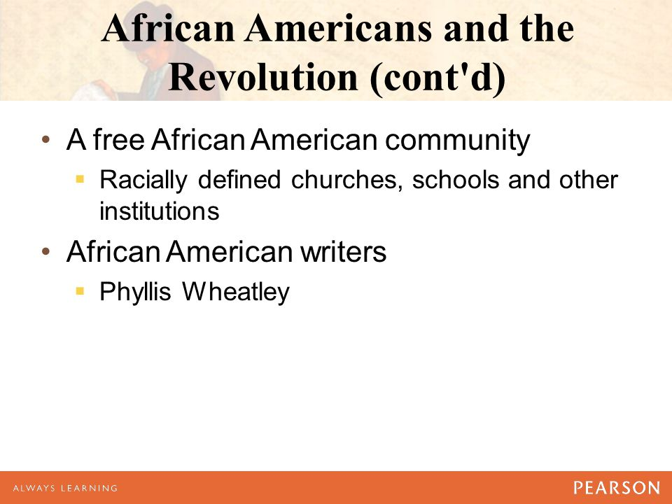 African Americans and the Revolution (cont d)