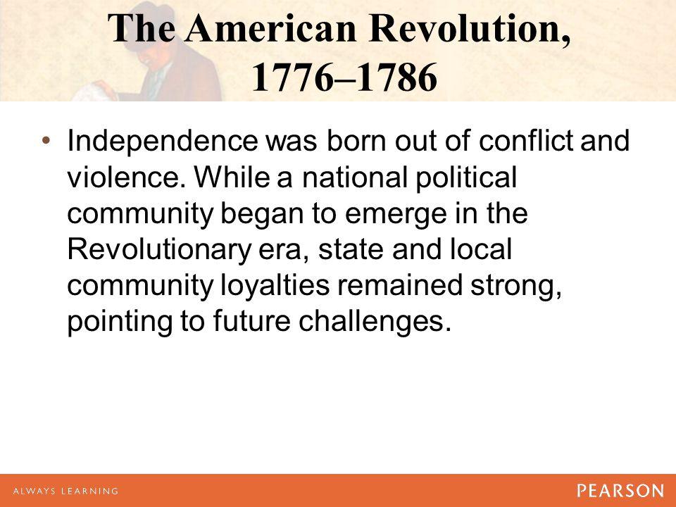 The American Revolution, 1776–1786