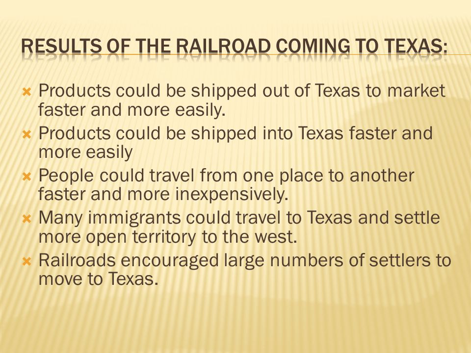 Results of the railroad coming to Texas: