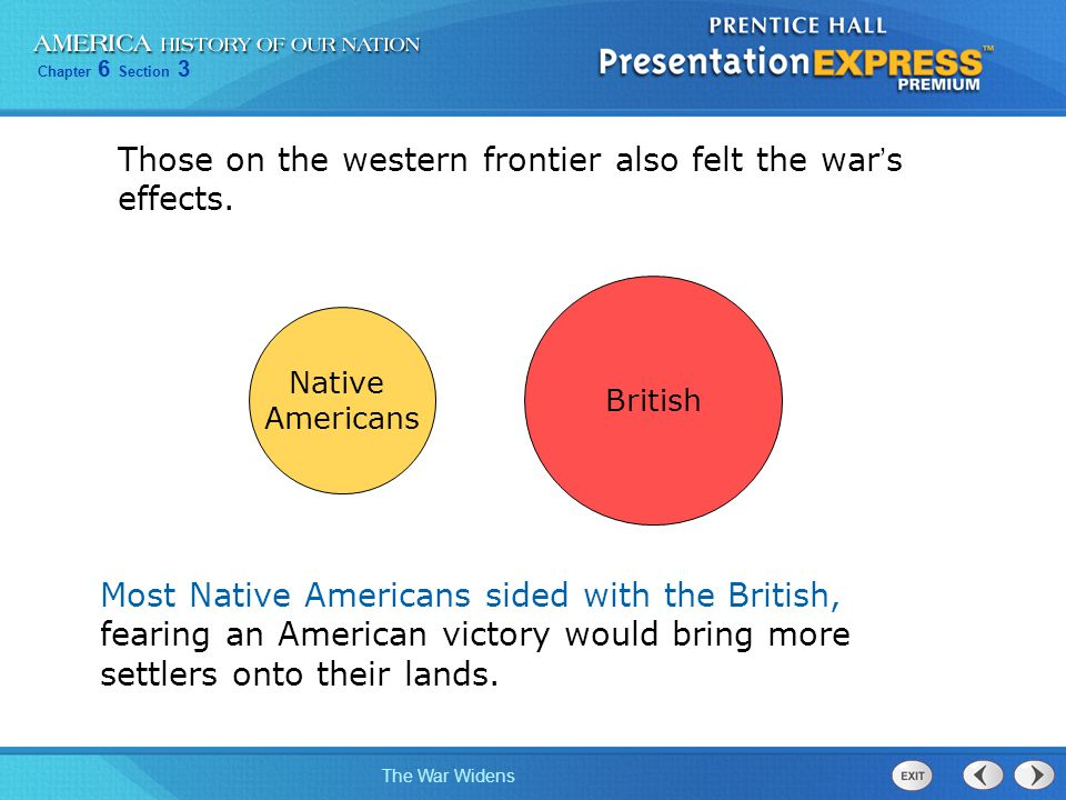 Those on the western frontier also felt the war's effects.