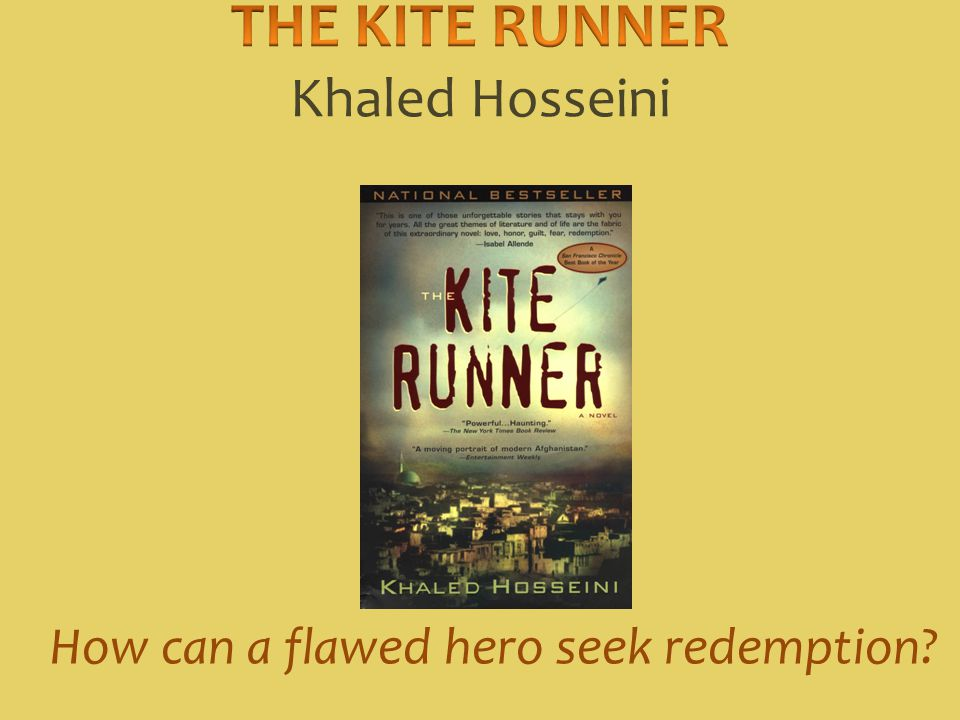 the kite runner ppt  3 the kite runner khaled hosseini