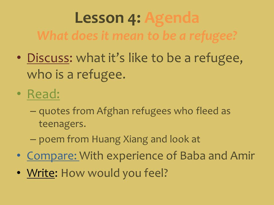 Lesson 4: Agenda What does it mean to be a refugee
