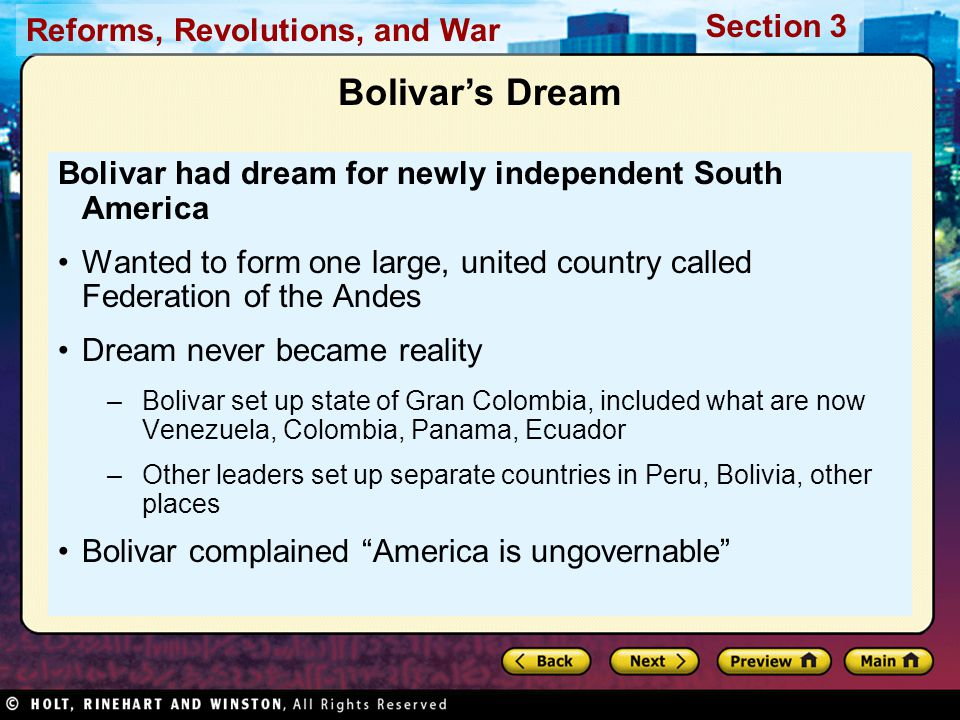Bolivar's Dream Bolivar had dream for newly independent South America