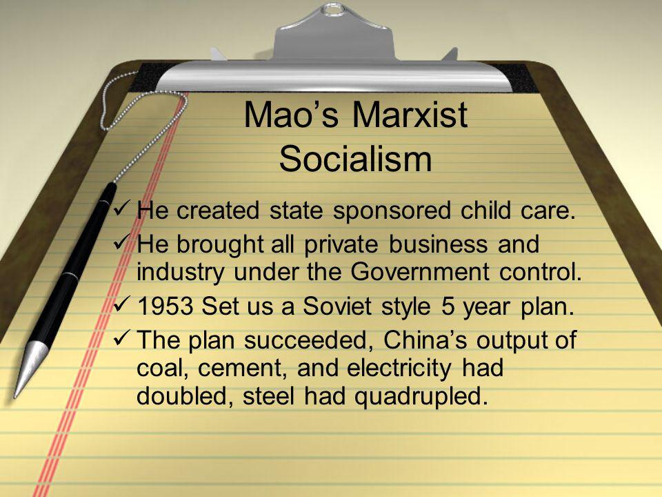 Mao's Marxist Socialism