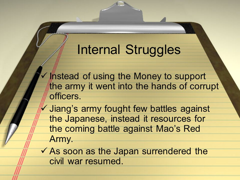 Internal Struggles Instead of using the Money to support the army it went into the hands of corrupt officers.