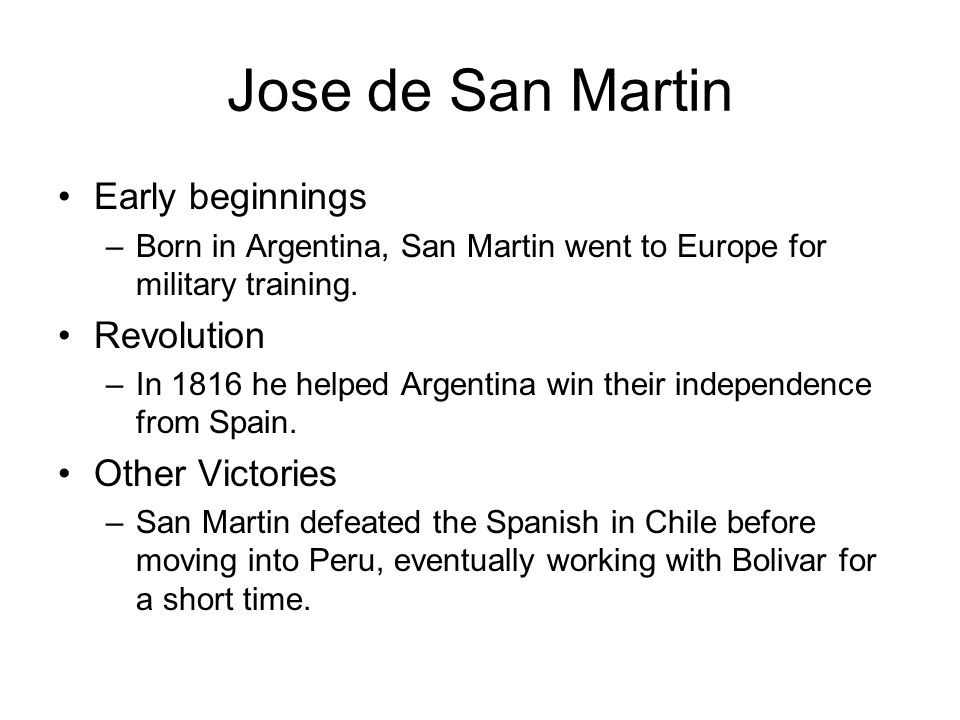 Jose de San Martin Early beginnings Revolution Other Victories