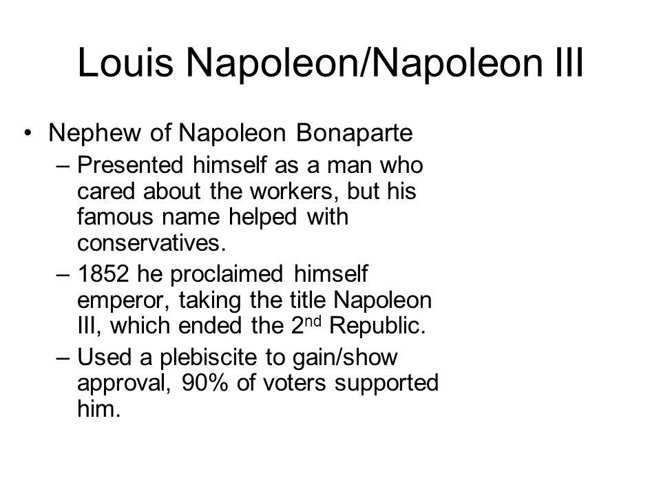 Louis Napoleon/Napoleon III