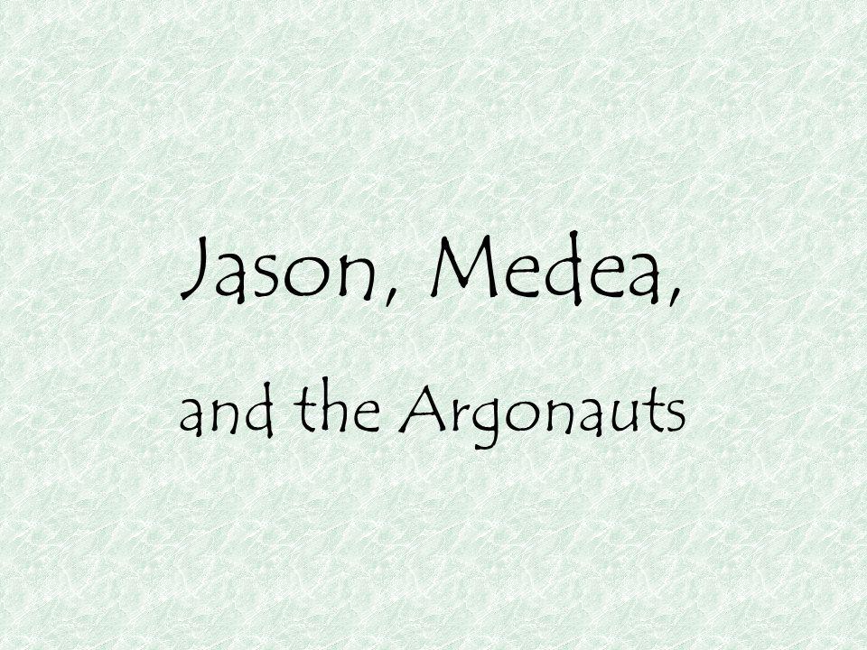 Jason, Medea, and the Argonauts