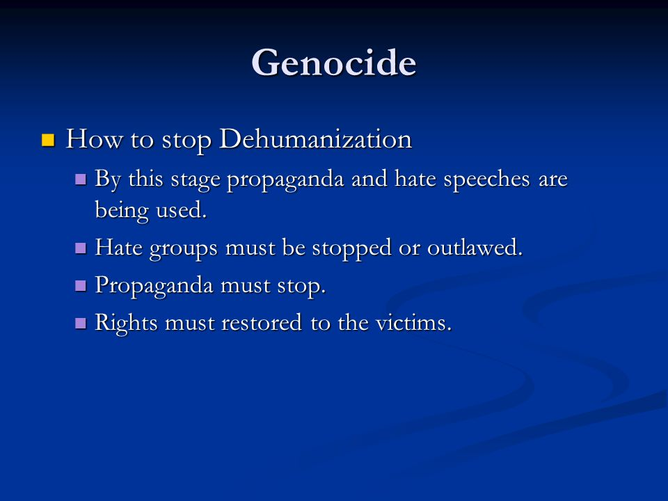 Genocide How to stop Dehumanization