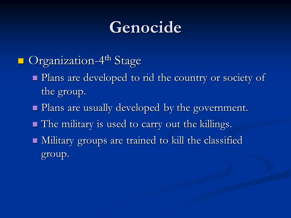 Genocide Organization-4th Stage
