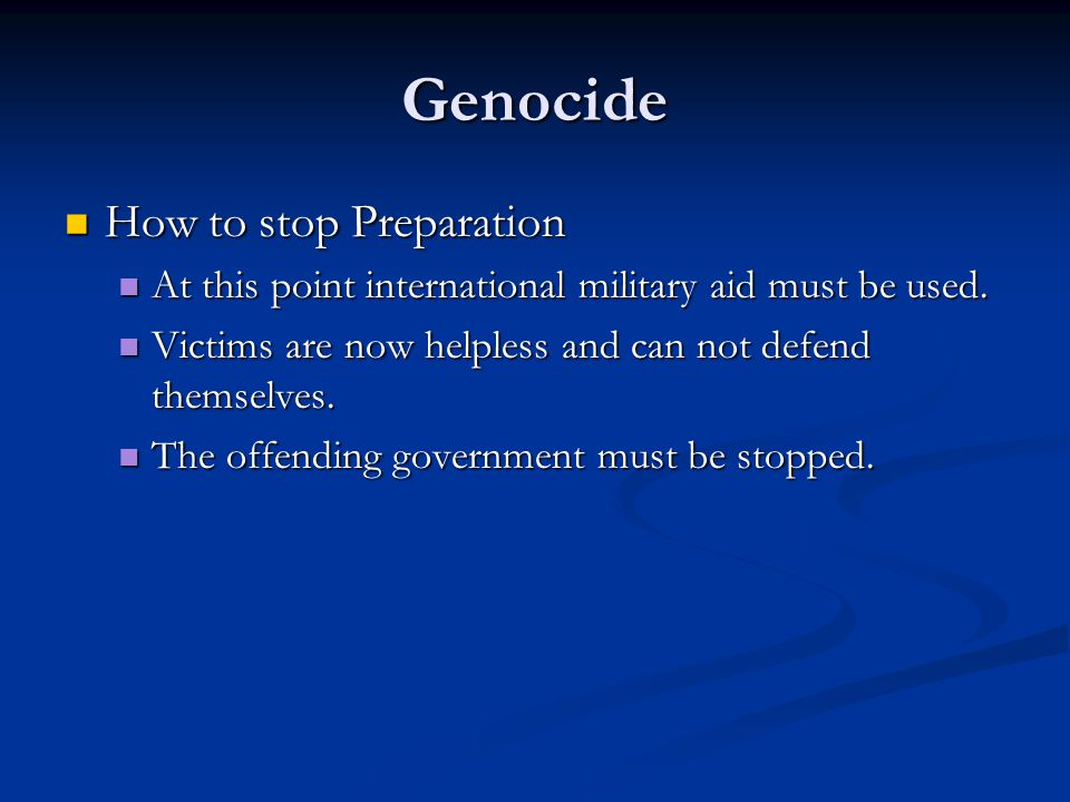 Genocide How to stop Preparation