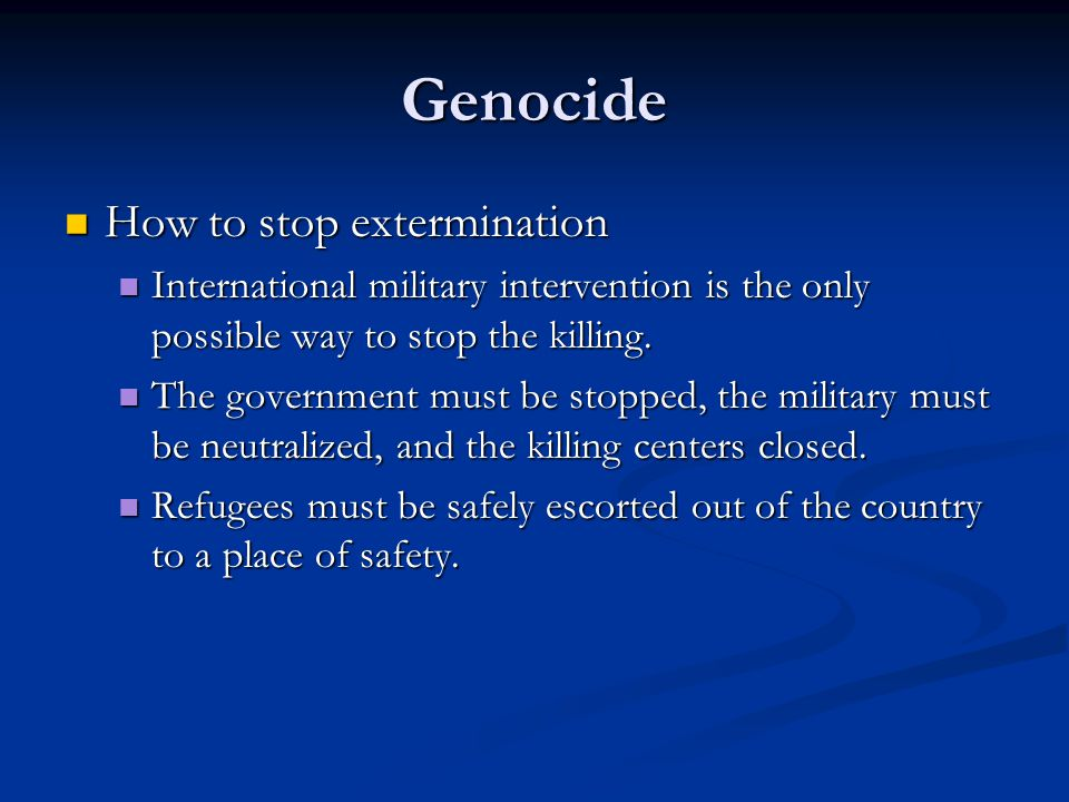 Genocide How to stop extermination