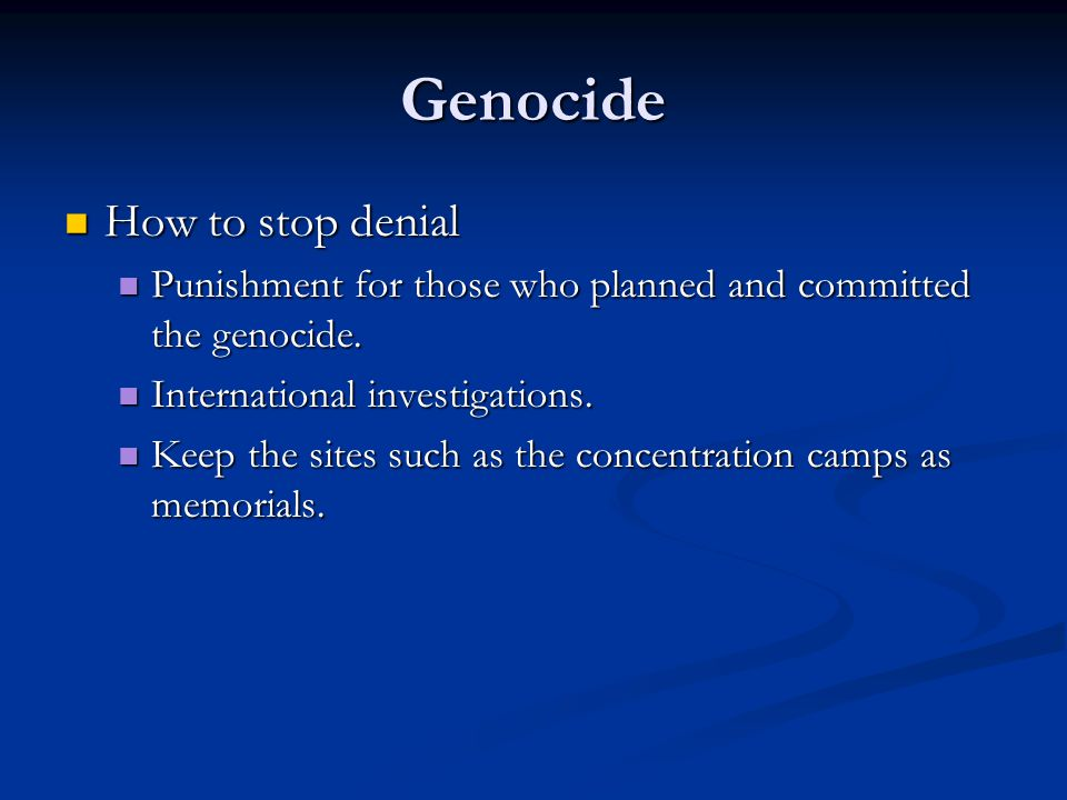 Genocide How to stop denial
