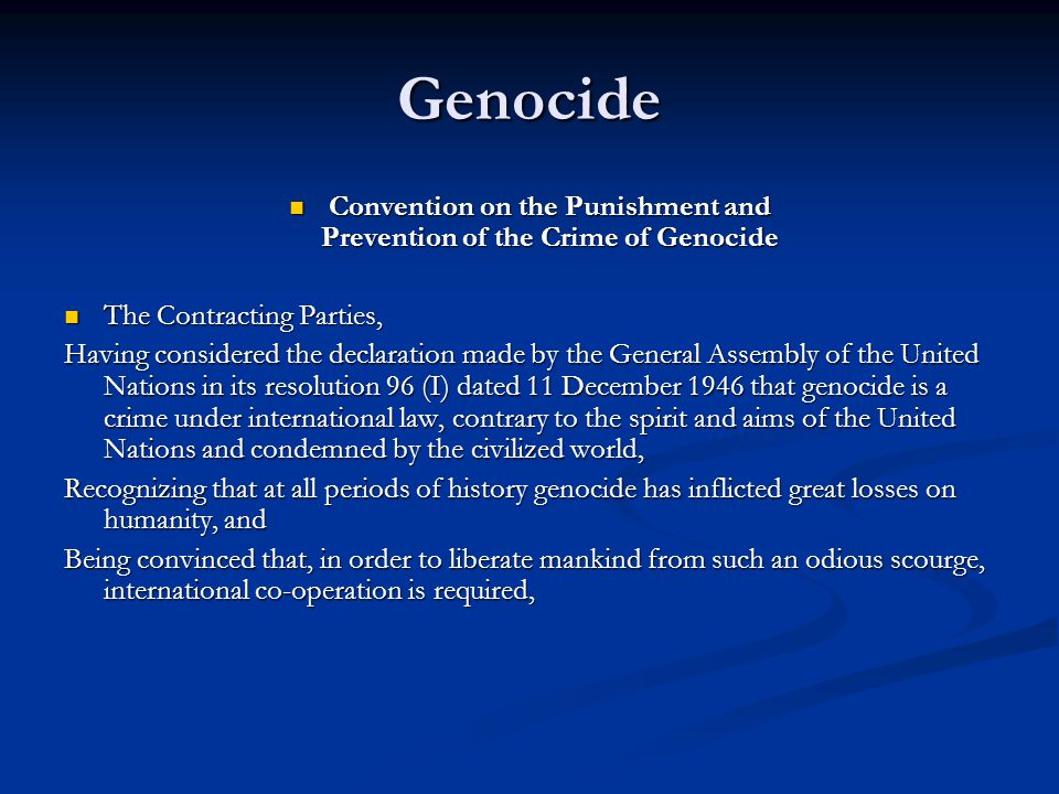 Convention on the Punishment and Prevention of the Crime of Genocide
