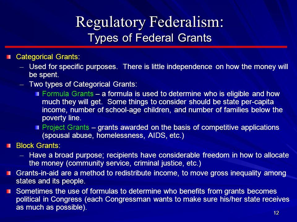 Regulatory Federalism: Types of Federal Grants