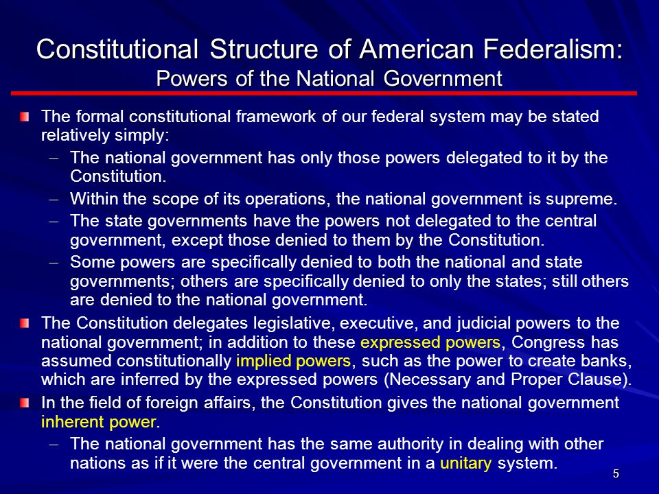 Constitutional Structure of American Federalism: Powers of the National Government