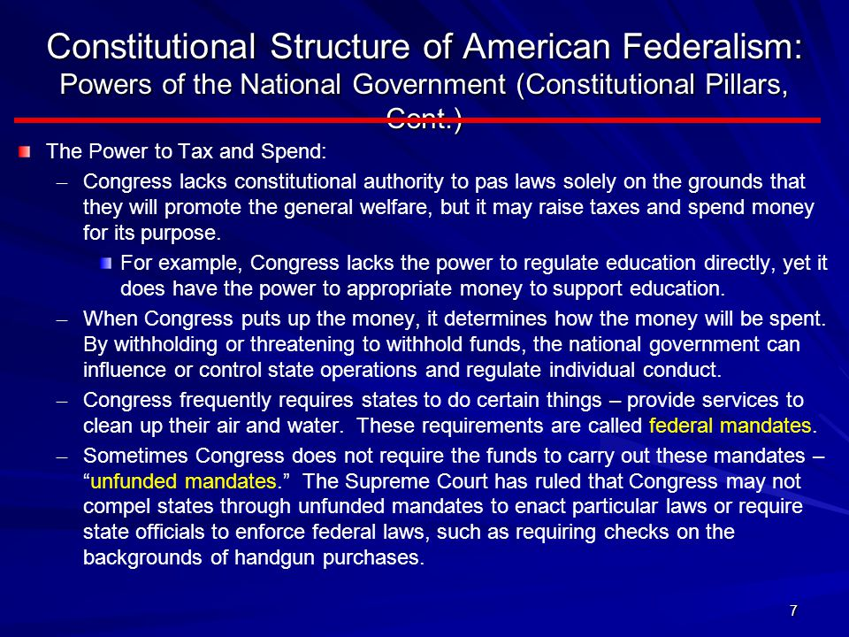 Constitutional Structure of American Federalism: Powers of the National Government (Constitutional Pillars, Cont.)