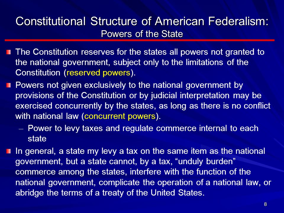 Constitutional Structure of American Federalism: Powers of the State