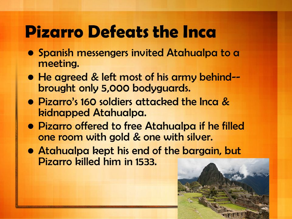 Pizarro Defeats the Inca