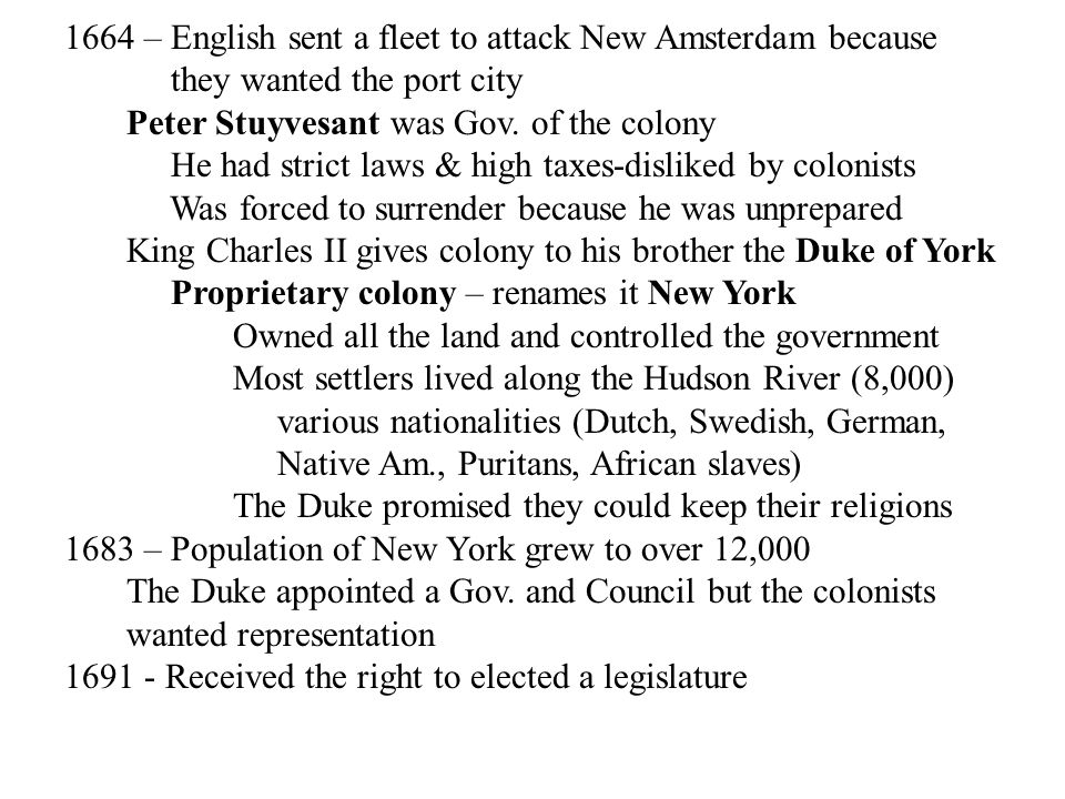 1664 – English sent a fleet to attack New Amsterdam because