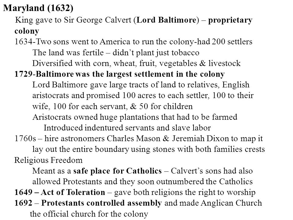 King gave to Sir George Calvert (Lord Baltimore) – proprietary