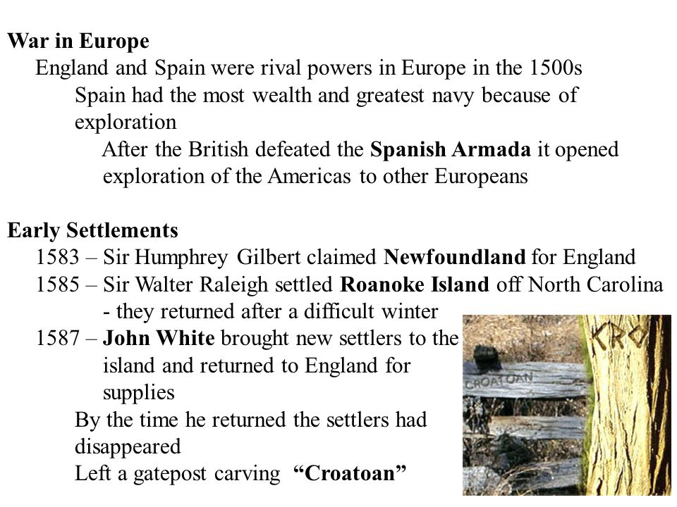 War in Europe England and Spain were rival powers in Europe in the 1500s. Spain had the most wealth and greatest navy because of.
