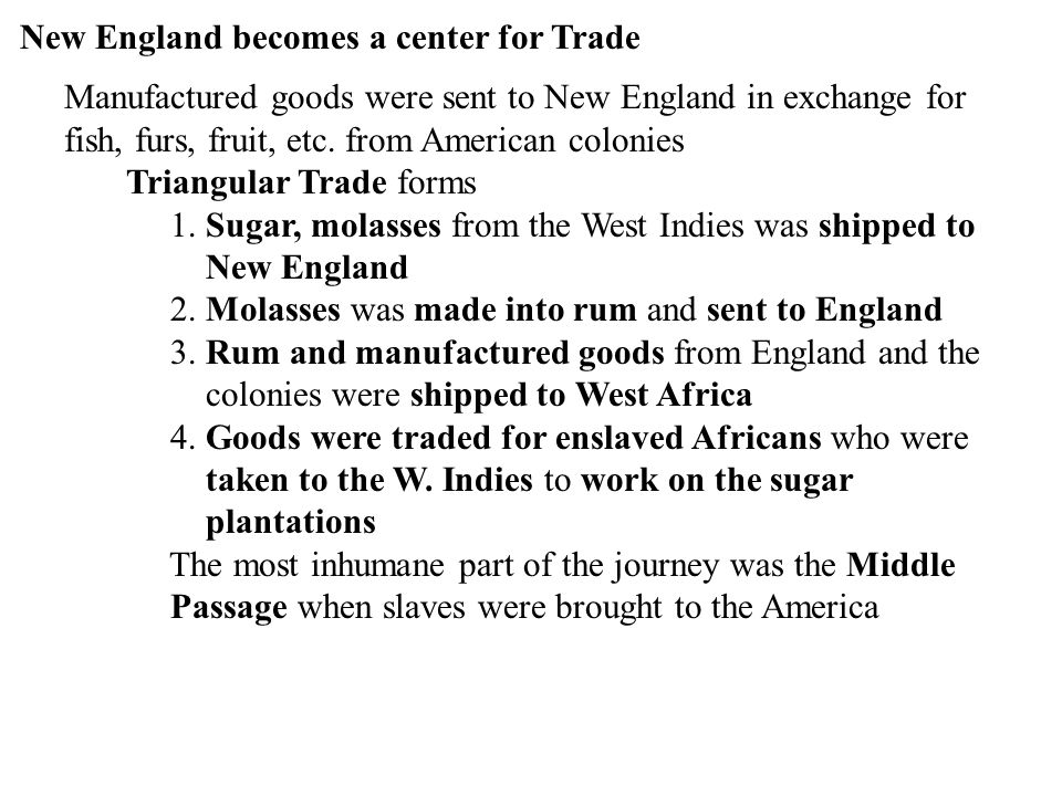 New England becomes a center for Trade