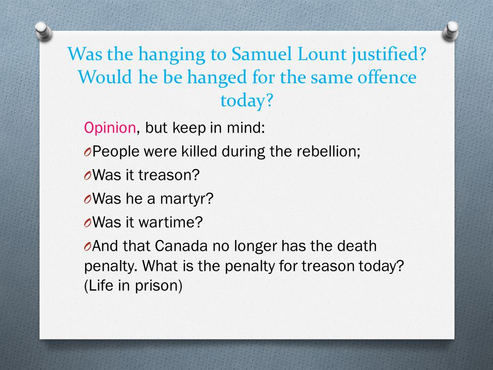 Was the hanging to Samuel Lount justified
