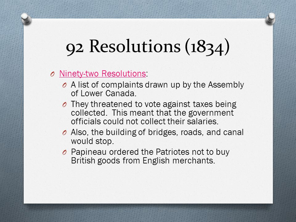 92 Resolutions (1834) Ninety-two Resolutions:
