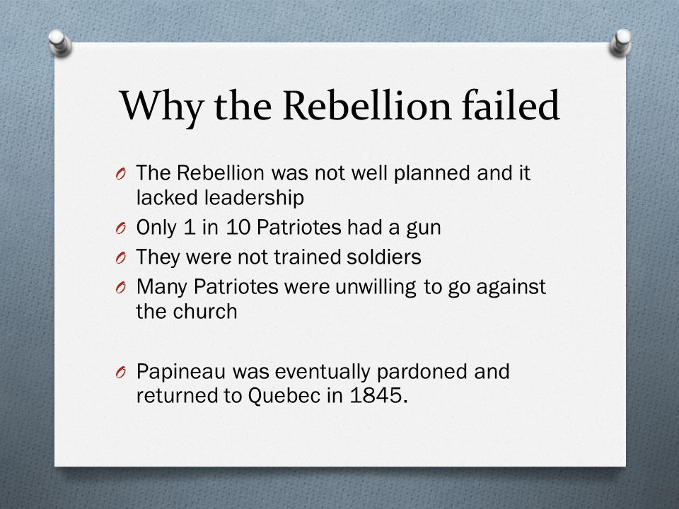 Why the Rebellion failed