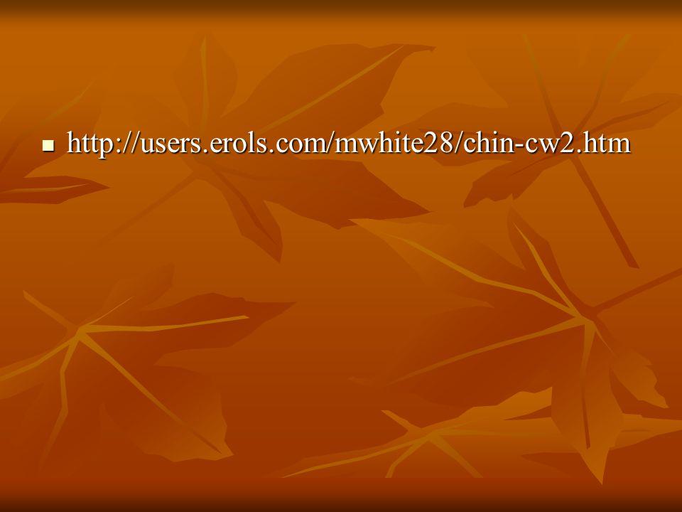 http://users.erols.com/mwhite28/chin-cw2.htm