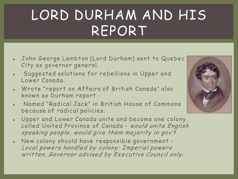 Lord Durham And his Report