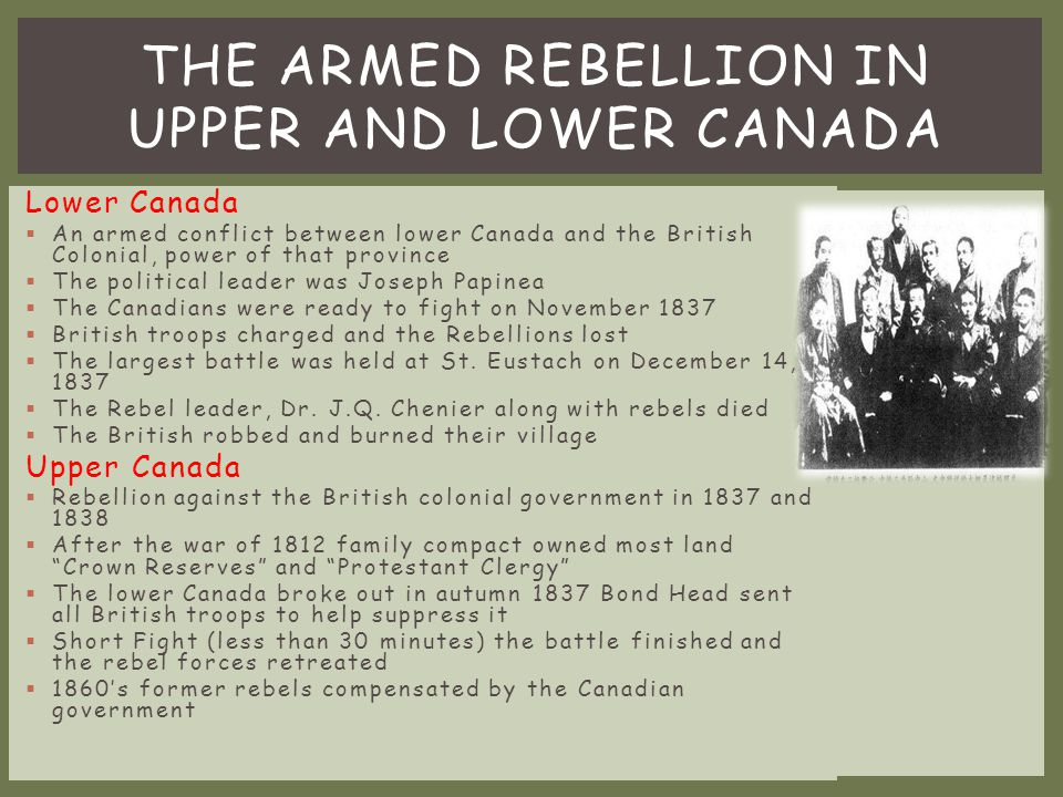 The armed Rebellion in Upper and Lower Canada