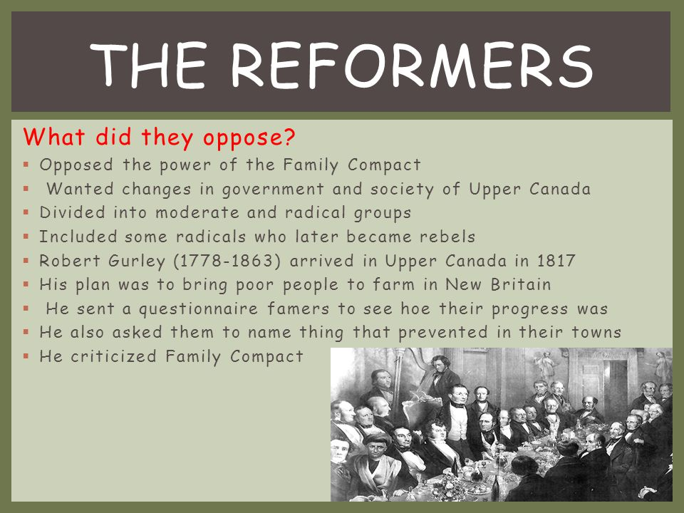 THE REFORMERS What did they oppose